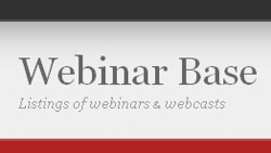 Webinar Base - Webinar and webcast listings
